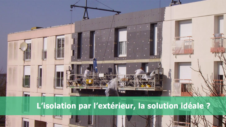 une-isolation exterieure -solution-ideale