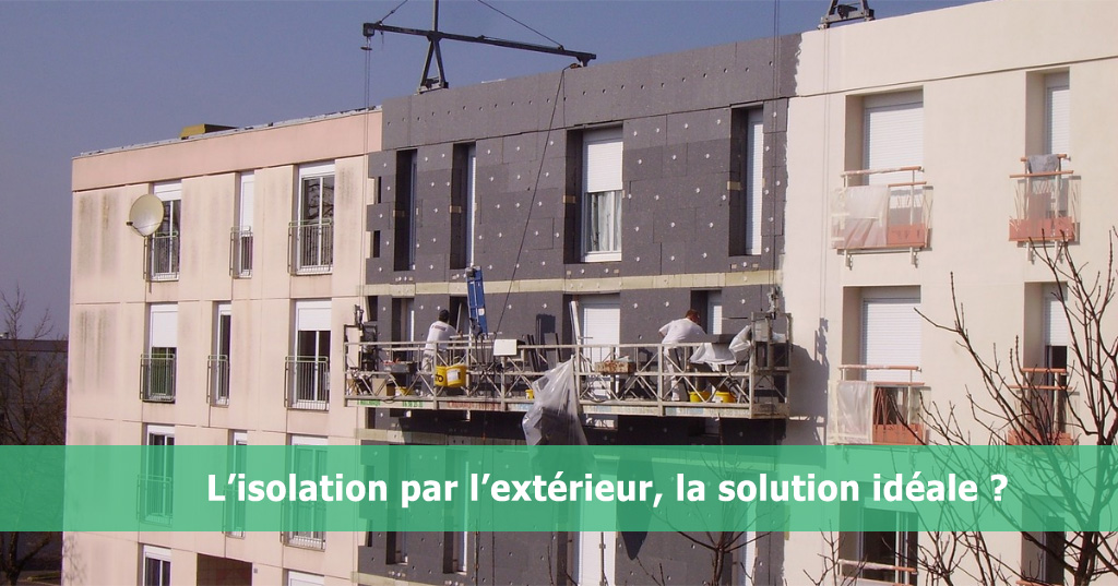 L 39 isolation par l 39 ext rieur la solution id ale build for Crepi exterieur isolant thermique