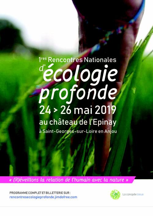 «1ères Rencontres Nationales d'écologie profonde – (R)éveiller la relation de l'humain avec la nature (Saint-Georges-sur-Loire-FR49)