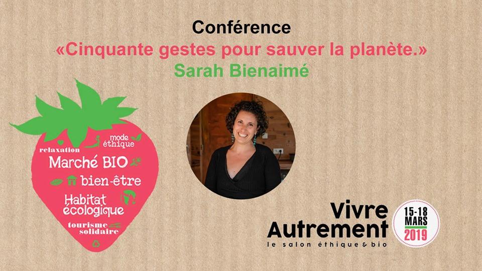 Conférence Sarah Bienaimé – «Cinquante gestes pour la planète»