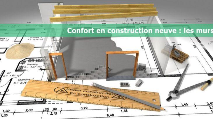 une-confort-contruction-neuve-murs