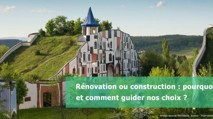 Renovation-ou-construction-pourquoi-et-comment-guider-nos-choix