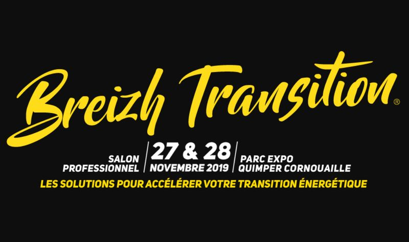Breizh Transition : un Salon B2B 100% Transition Energetique – Quimper (FR-29)
