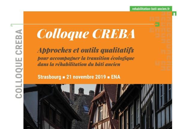 Colloque CREBA : Accompagner la transition écologique dans la réhabilitation du bâti ancien – Strasbourg (FR-67)