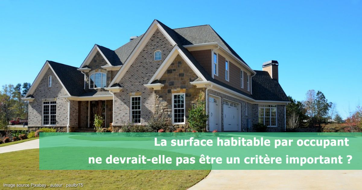 Une - surface habitable par occupant critère important