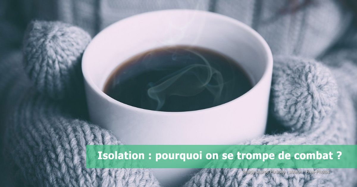 Isolation-pourquoi-on-se-trompe