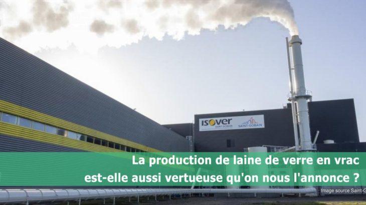 Une- la production de laine de verre en vrac est-elle aussi vertueuse