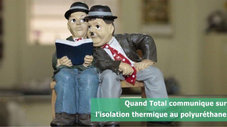 Une-Quand-Total-communique-sur-isolation-thermique-au-polyurethane