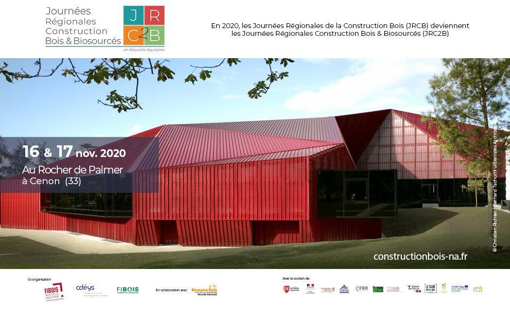 Journées Régionales Construction Bois & Biosourcés – Rocher de Palmer – Bordeaux (FR-33)