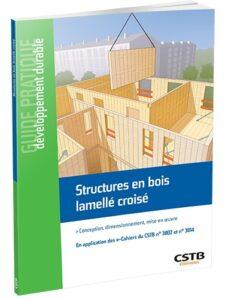 [Guide] Structures en bois lamellé croisé – Loic Payet – CSTB