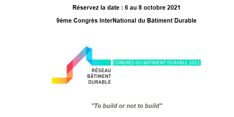 Le Congrès interNational du Bâtiment Durable 2021 – E-event