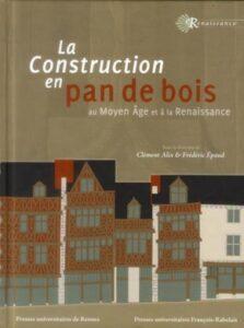 construction-pan-de-bois-Moyen-Age-Renaissance
