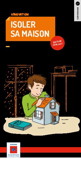 Guide pratique : Isoler sa maison – Ademe