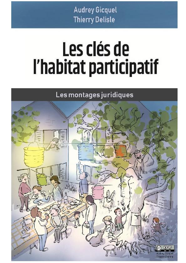 Extrait – Les clés de l'habitat participatif – Les Montages juridiques par Audrey Gicquel