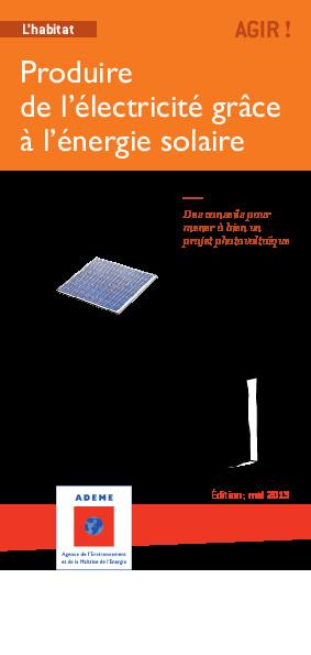 produire son lectricite par l nergie solaire guide. Black Bedroom Furniture Sets. Home Design Ideas