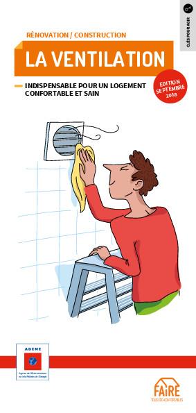 La ventilation pour un logement confortable et sain