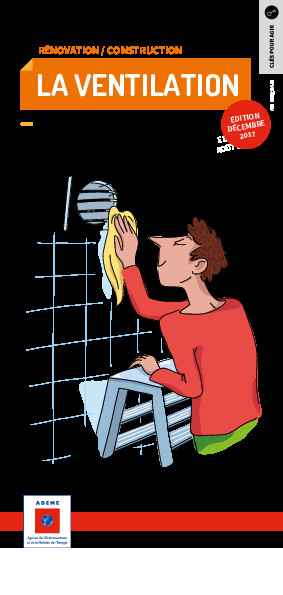 Ventilation : indispensable pour un logement confortable et sain